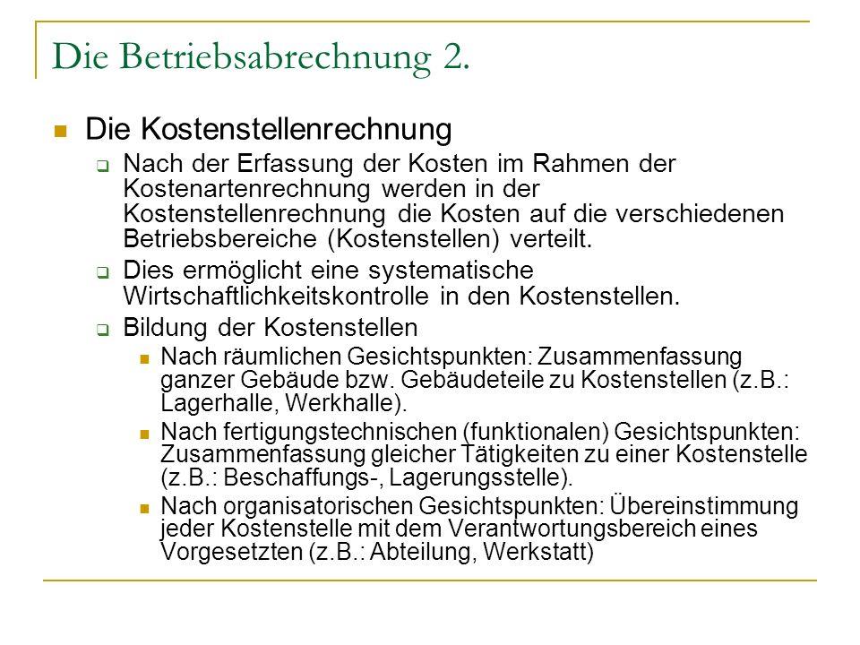 Die Betriebsabrechnung 3.
