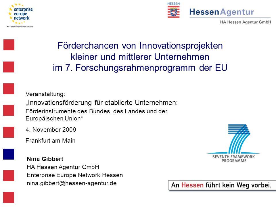 Veranstaltung: Innovationsförderung für etablierte Unternehmen: Förderinstrumente des Bundes, des Landes und der Europäischen Union 4. November 2009 F