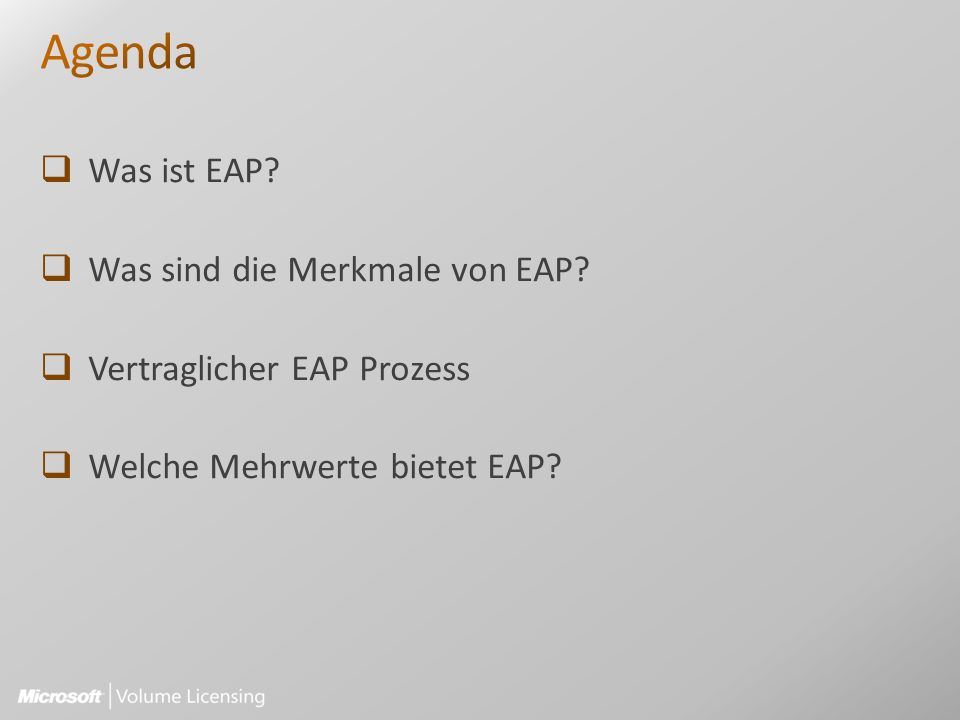 Was ist EAP? Was sind die Merkmale von EAP? Vertraglicher EAP Prozess Welche Mehrwerte bietet EAP?