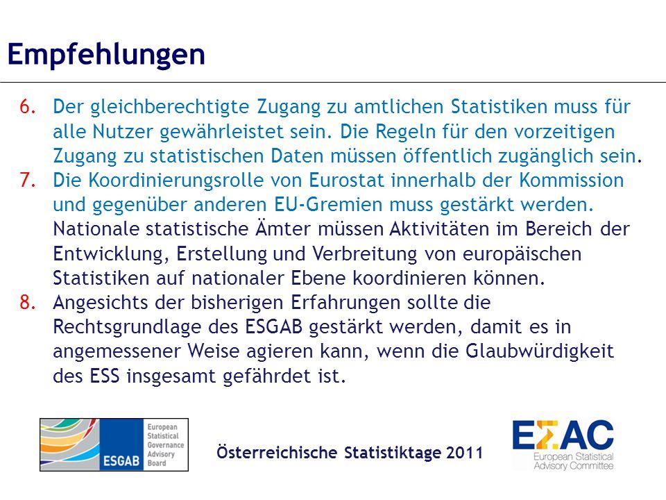 6.Der gleichberechtigte Zugang zu amtlichen Statistiken muss für alle Nutzer gewährleistet sein.