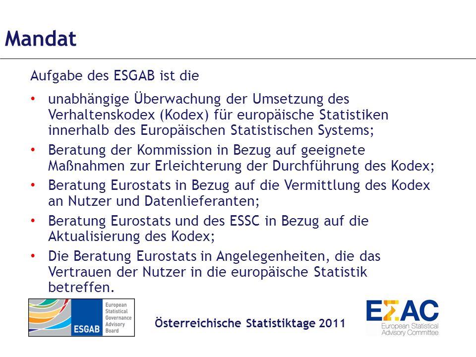 Empfehlungen an das ESS, Eurostat, Regierungen und Gesetzgeber 1.die Modernisierung des Statistikrechts im Hinblick auf den Verhaltenskodex und des Europäischen Statistikgesetzes muss beschleunigt werden.