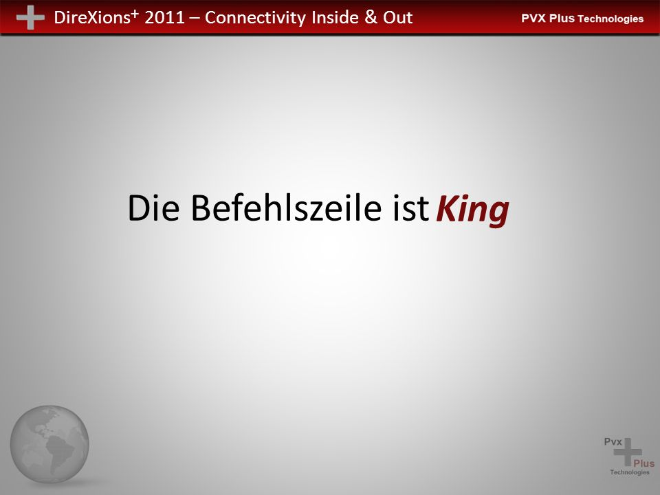 DireXions + 2011 – Connectivity Inside & Out Die Befehlszeile ist King