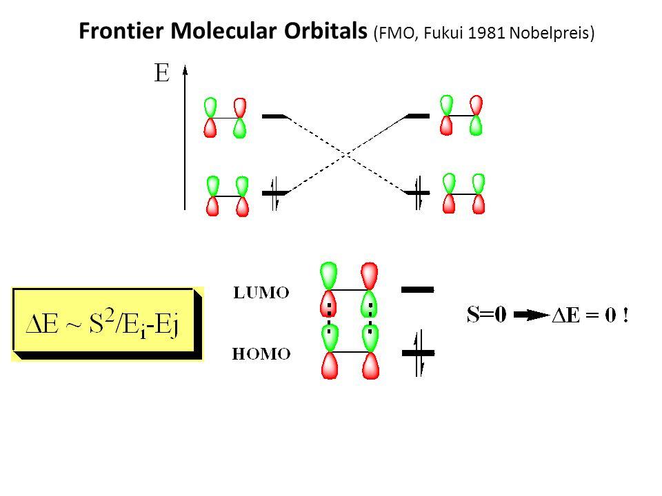 Frontier Molecular Orbitals (FMO, Fukui 1981 Nobelpreis)