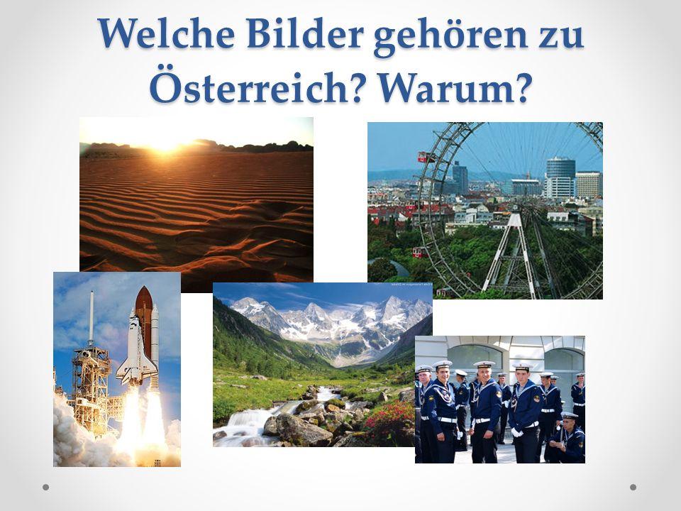 Welche Bilder gehören zu Österreich? Warum?