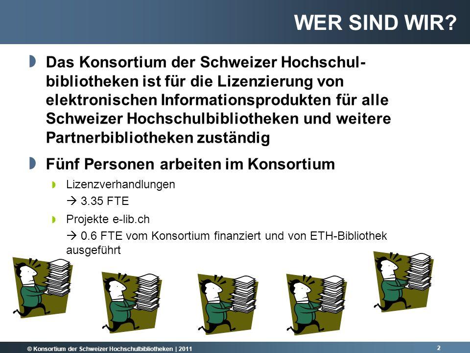 © Konsortium der Schweizer Hochschulbibliotheken | 2011 13 2000-2010 über 80 mio.