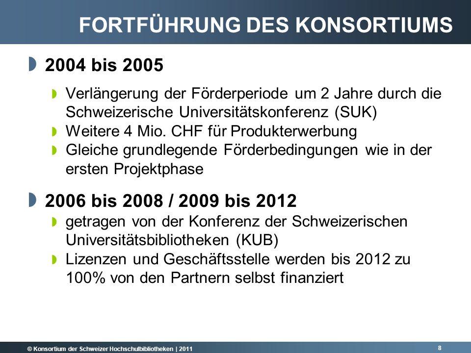 © Konsortium der Schweizer Hochschulbibliotheken | 2011 9 DIE KONSORTIALPARTNER