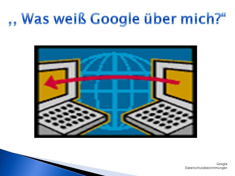 Google Datenschutzbestimmungen