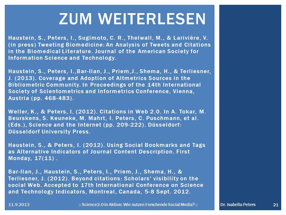 ZUM WEITERLESEN 21 11.9.2013 :: Science2.0 in Aktion: Wie nutzen Forschende Social Media.