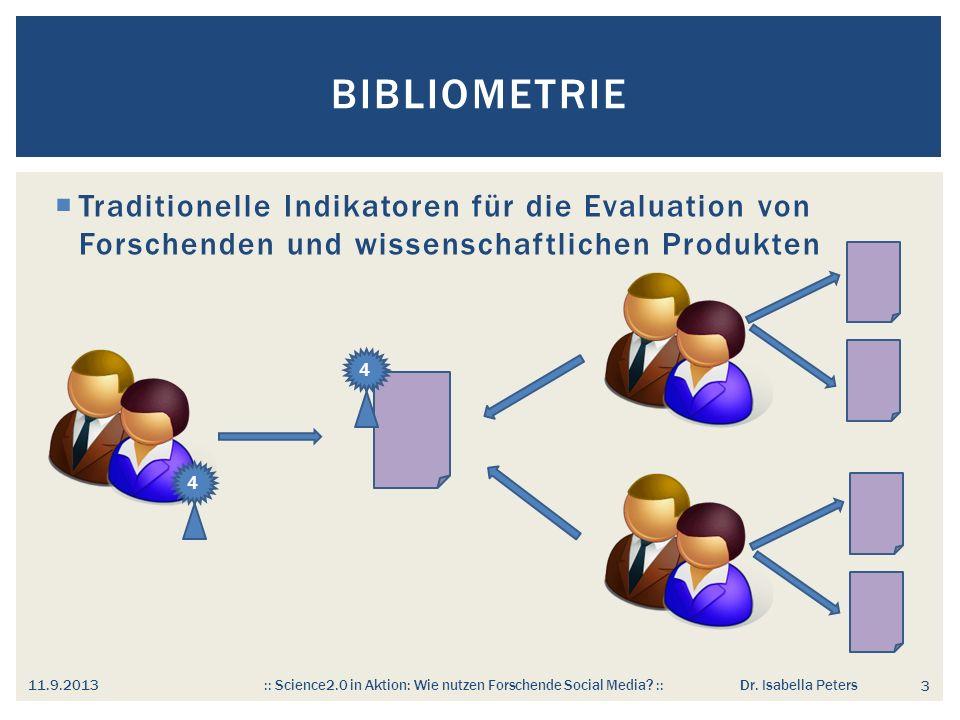 BIBLIOMETRIE 11.9.2013 :: Science2.0 in Aktion: Wie nutzen Forschende Social Media.