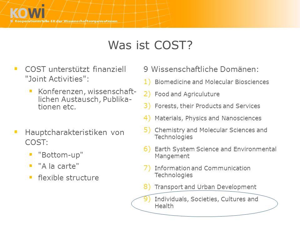Was ist COST? COST unterstützt finanziell
