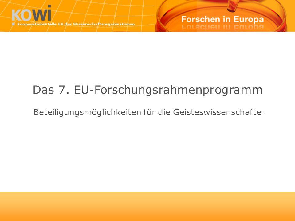Das 7. EU-Forschungsrahmenprogramm Beteiligungsmöglichkeiten für die Geisteswissenschaften