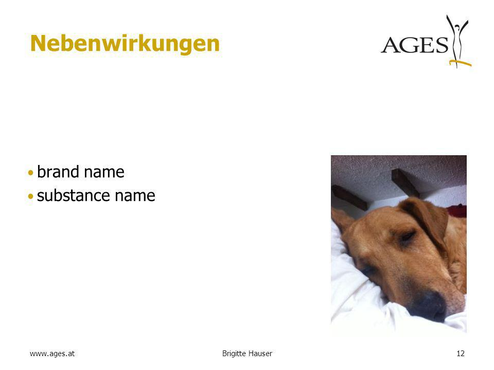 www.ages.at Nebenwirkungen brand name substance name Brigitte Hauser12