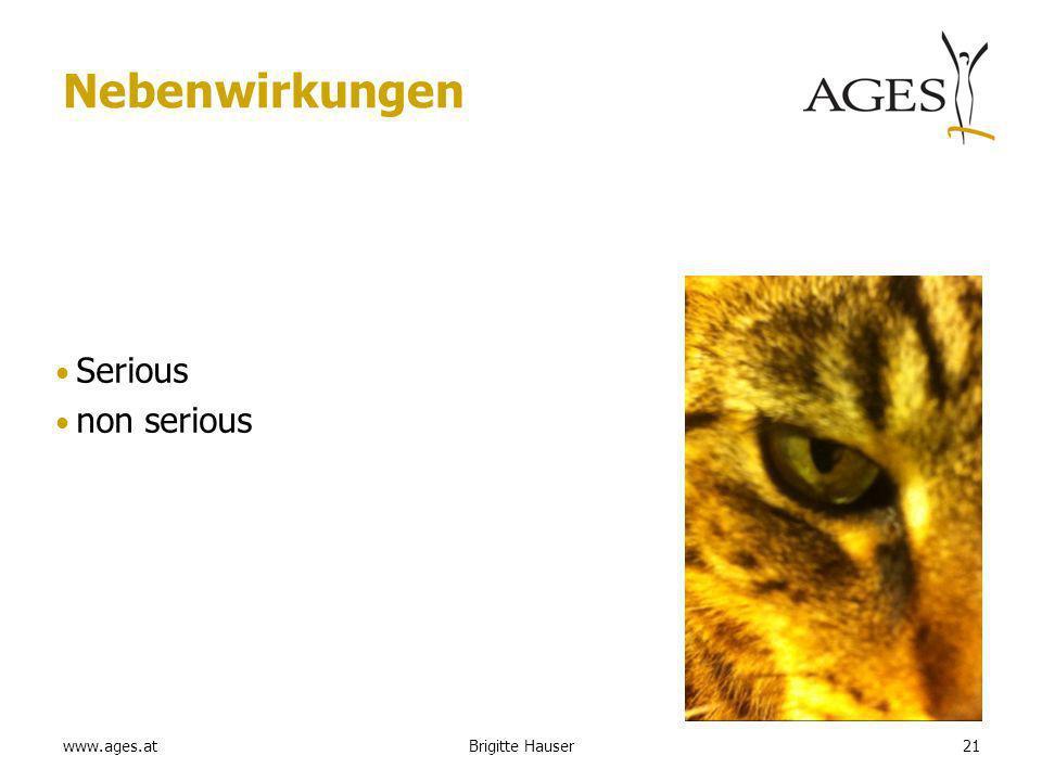 www.ages.at Nebenwirkungen Serious non serious Brigitte Hauser21