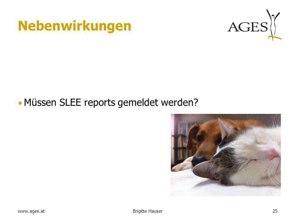 www.ages.at Nebenwirkungen Müssen SLEE reports gemeldet werden Brigitte Hauser25