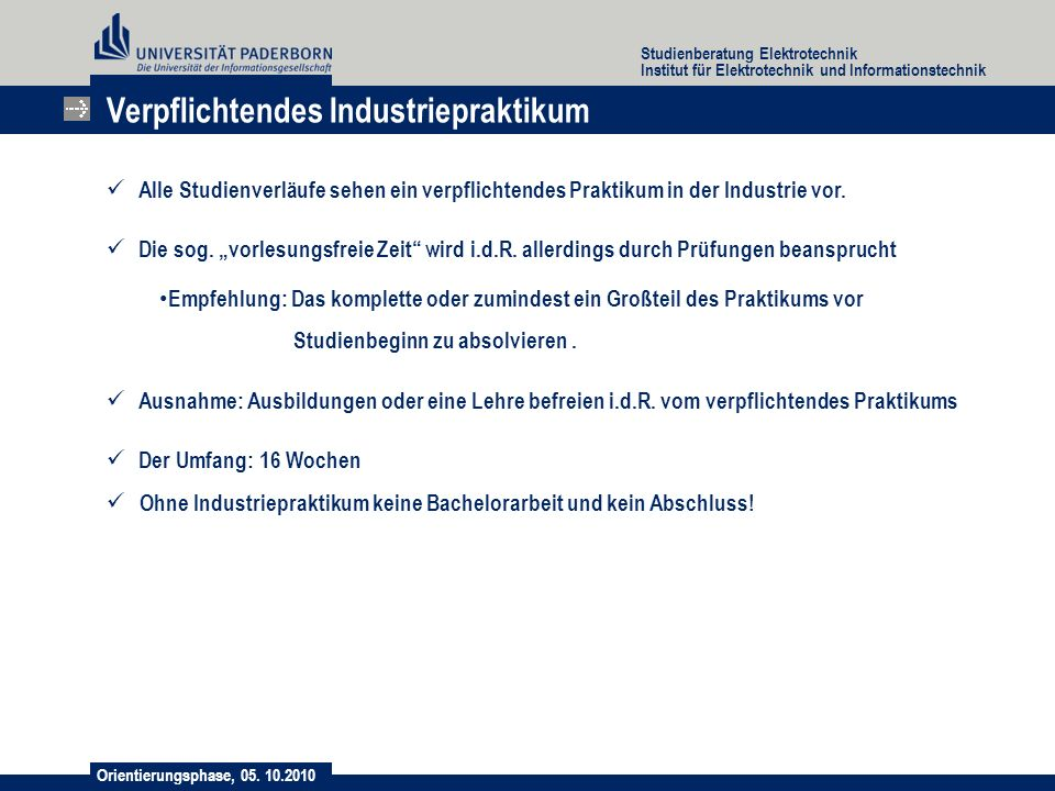 Orientierungsphase, 05. 10.2010 Studienberatung Elektrotechnik Institut für Elektrotechnik und Informationstechnik Verpflichtendes Industriepraktikum