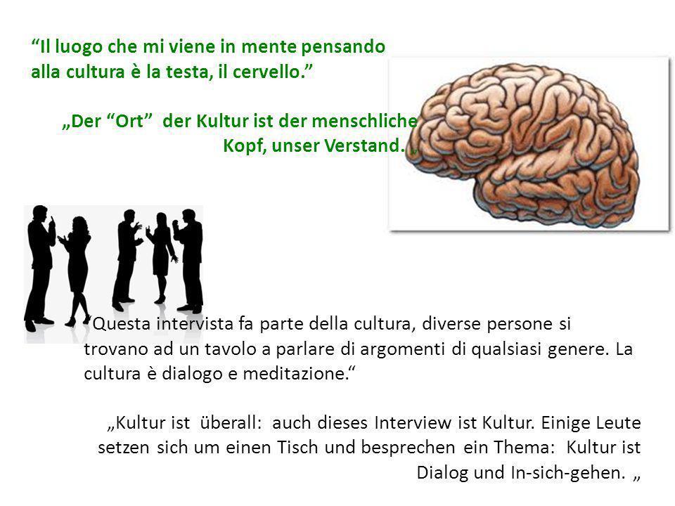 Il luogo che mi viene in mente pensando alla cultura è la testa, il cervello.