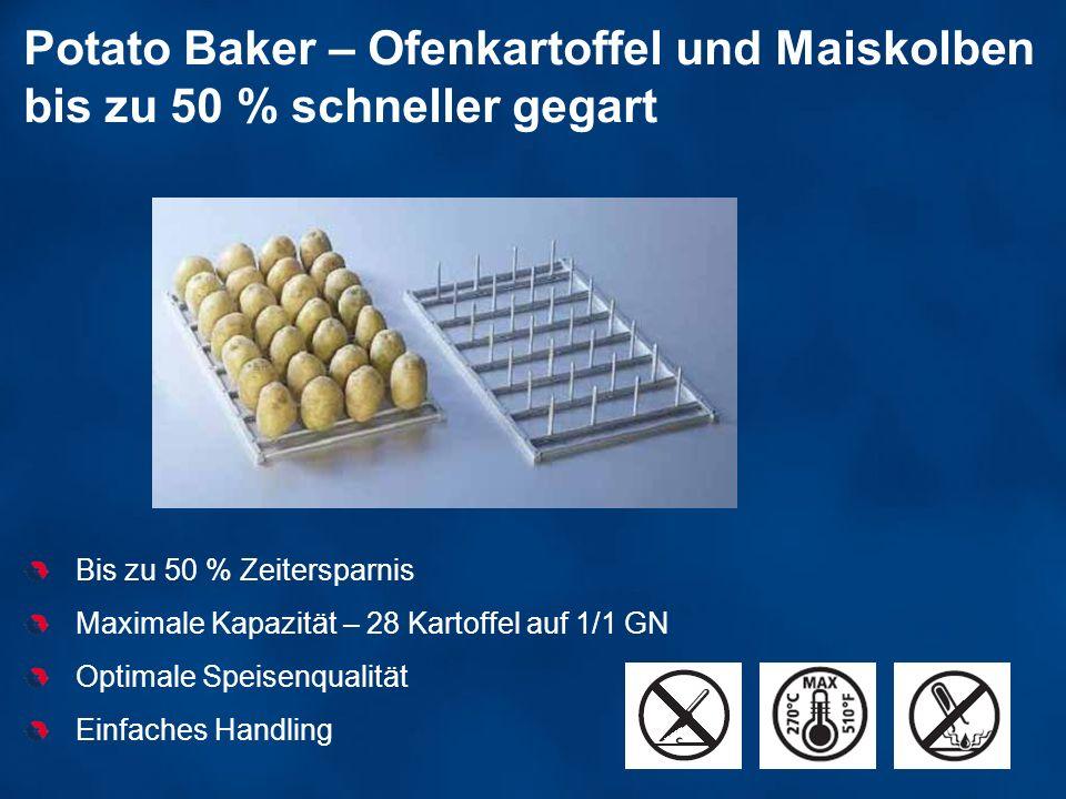 Potato Baker – Ofenkartoffel und Maiskolben bis zu 50 % schneller gegart Bis zu 50 % Zeitersparnis Maximale Kapazität – 28 Kartoffel auf 1/1 GN Optima