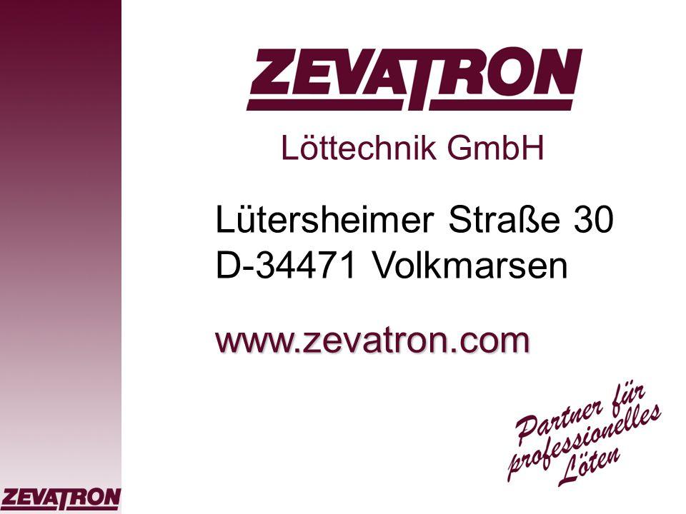 Die Firma ZEVATRON stellt sich vor Die ZEVATRON Löttechnik GmbH ist Spezialist für Lötkolben und Lötspitzen, für Löttiegel und Lötbäder sowie für Lötmaschinen und Automatisierung.