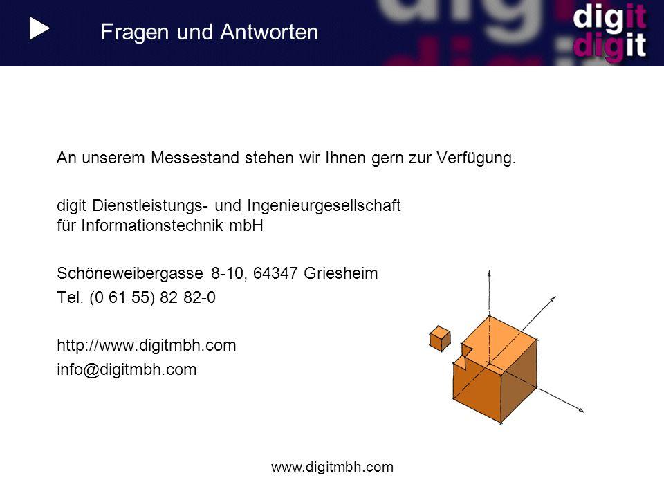 www.digitmbh.com Fragen und Antworten An unserem Messestand stehen wir Ihnen gern zur Verfügung. digit Dienstleistungs- und Ingenieurgesellschaft für