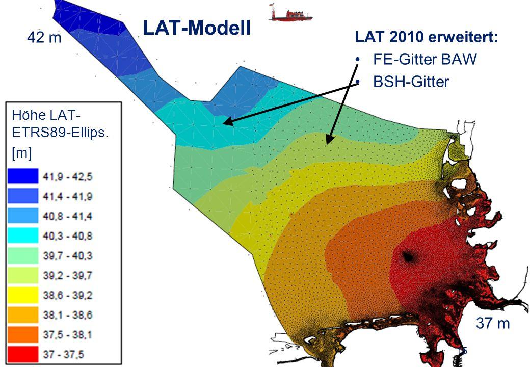 19.6.2013 Ellmer: Entwickl. Seeverm. LAT-Modell 15 LAT 2010 erweitert: FE-Gitter BAW BSH-Gitter 37 m 42 m Höhe LAT- ETRS89-Ellips. [m]