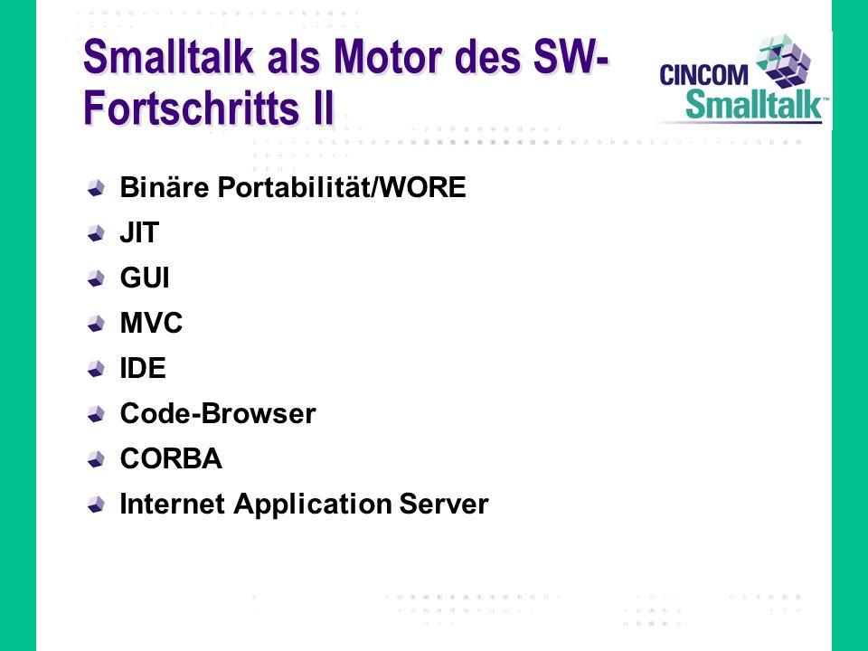 Xerox PARC...Smalltalk-80 Disney Squeak IBM Visual Age Smalltalk ParcPlace ObjectWorks VisualWorks Digitalk Smalltalk/V VisualSmalltalk Knowledge System Corp.