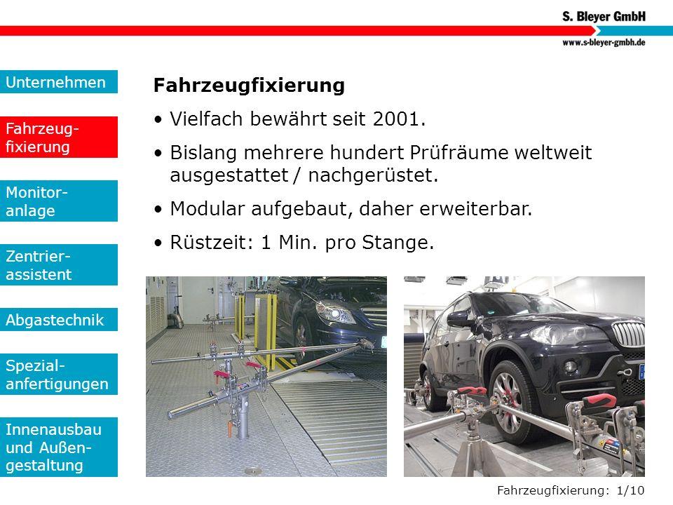 Fahrzeugfixierung: 2/10 Hakenfixierung Unternehmen Fahrzeug- fixierung Monitor- anlage Zentrier- assistent Abgastechnik Spezial- anfertigungen Innenausbau und Außen- gestaltung
