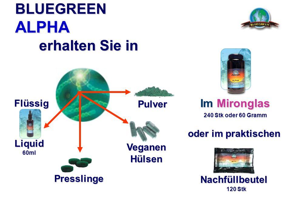 BLUEGREEN ALPHA erhalten Sie in Veganen Hülsen Presslinge Pulver Im Mironglas Nachfüllbeutel 240 Stk oder 60 Gramm 120 Stk Liquid60ml Flüssig oder im
