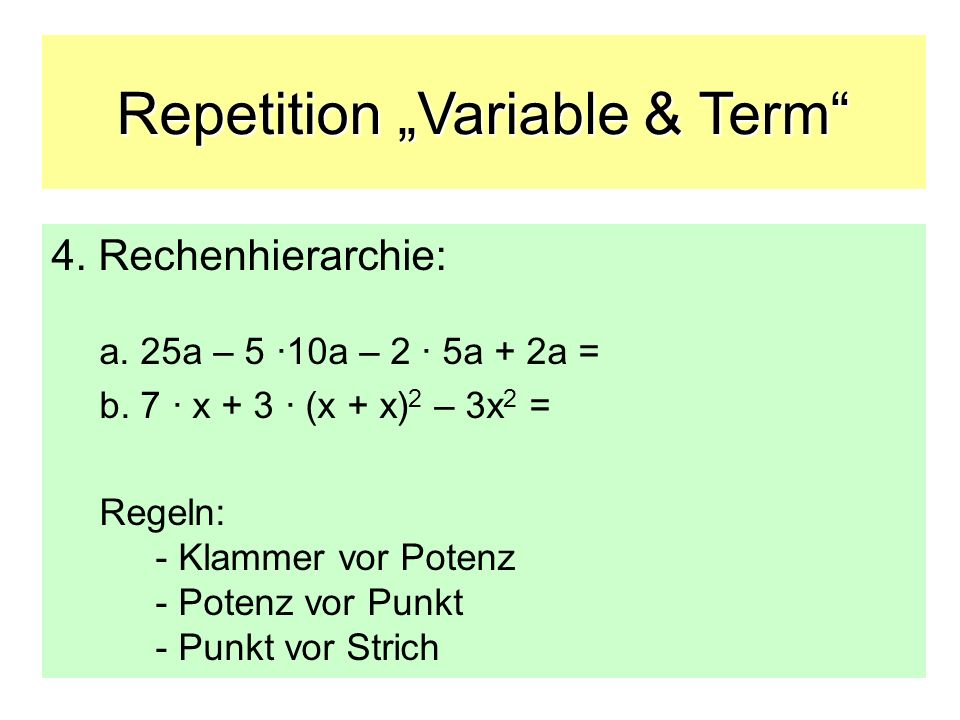 Repetition Variable & Term 4.Musterlösung: a.