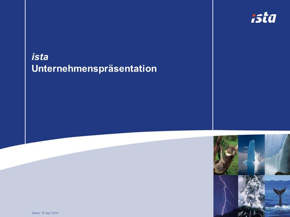 ista Unternehmenspräsentation Stand: 15. April 2014 Sonstige: