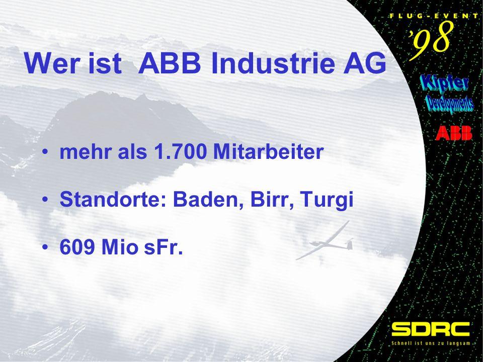 mehr als 1.700 Mitarbeiter Standorte: Baden, Birr, Turgi 609 Mio sFr. Wer ist ABB Industrie AG