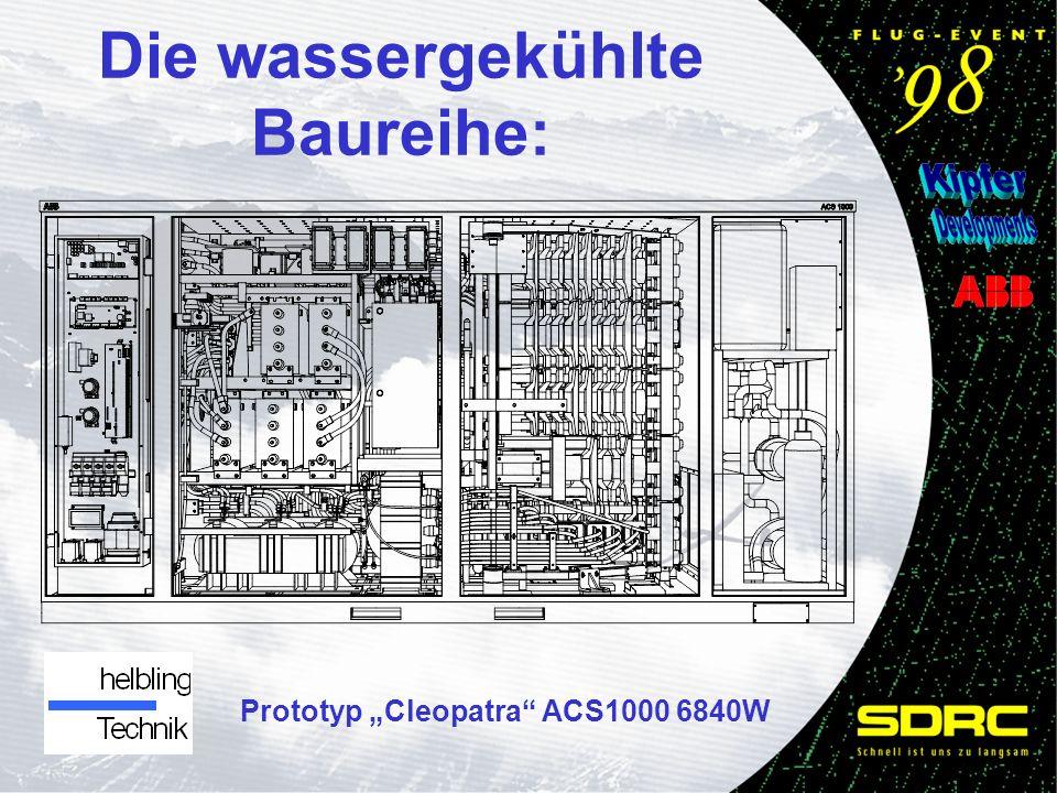 Die wassergekühlte Baureihe: Prototyp Cleopatra ACS1000 6840W