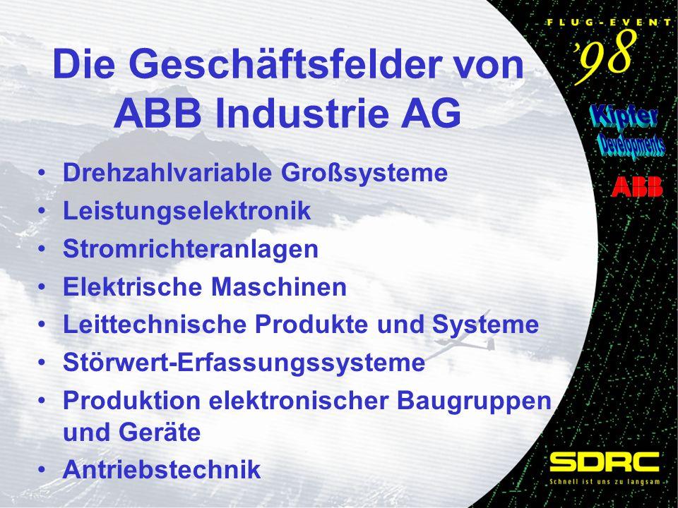Die Geschäftsfelder von ABB Industrie AG Drehzahlvariable Großsysteme Leistungselektronik Stromrichteranlagen Elektrische Maschinen Leittechnische Produkte und Systeme Störwert-Erfassungssysteme Produktion elektronischer Baugruppen und Geräte Antriebstechnik