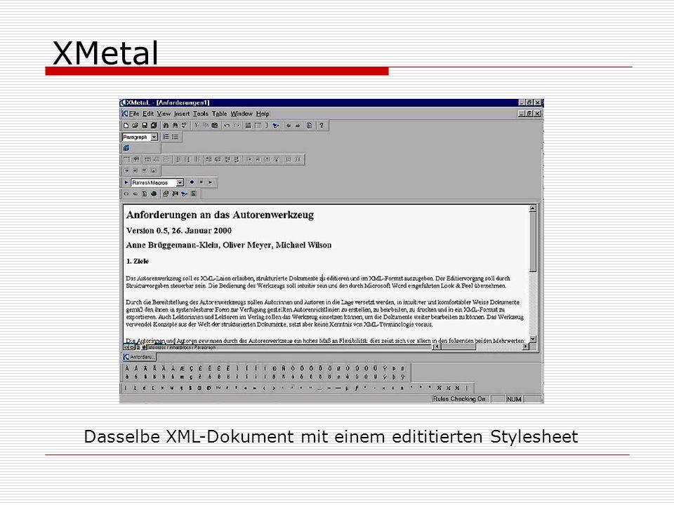 XMetal Dasselbe XML-Dokument mit einem edititierten Stylesheet