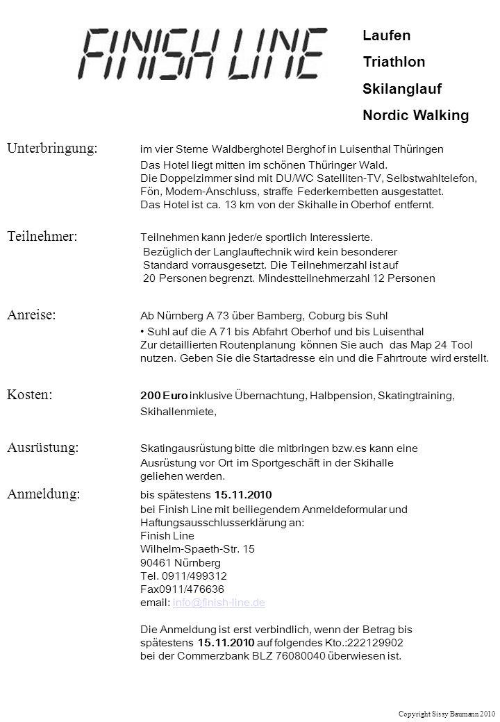 Laufen Triathlon Skilanglauf Nordic Walking Copyright Sissy Baumann 2010 Unterbringung: im vier Sterne Waldberghotel Berghof in Luisenthal Thüringen D