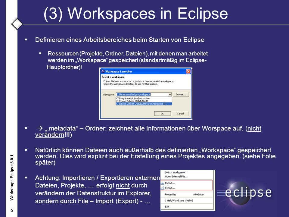 Workshop: Eclipse 3.0.1 16 (7) Javadoc 1.