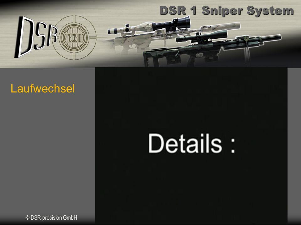 DSR 1 Sniper System © DSR-precision GmbH Was unterscheidet die DSR 1 vom Wettbewerb.