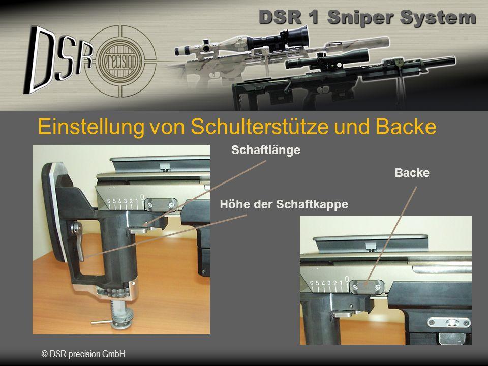 DSR 1 Sniper System © DSR-precision GmbH Backe Schaftlänge Höhe der Schaftkappe Einstellung von Schulterstütze und Backe