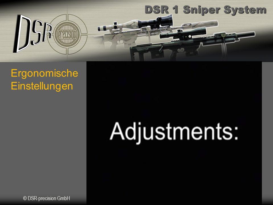 DSR 1 Sniper System © DSR-precision GmbH Ergonomische Einstellungen
