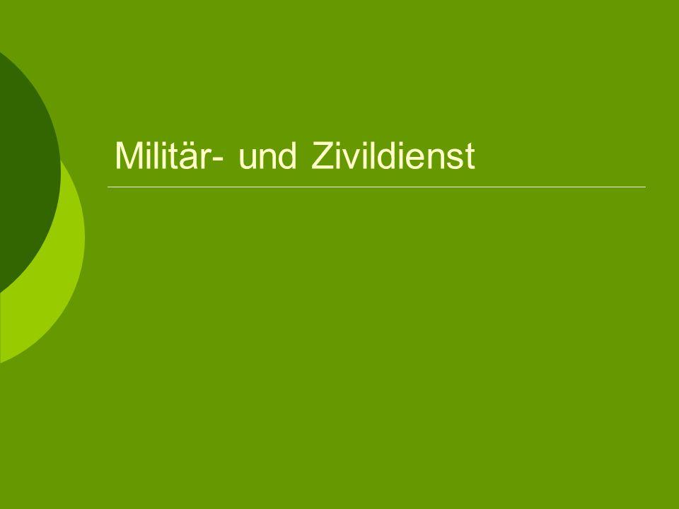 Militär- und Zivildienst