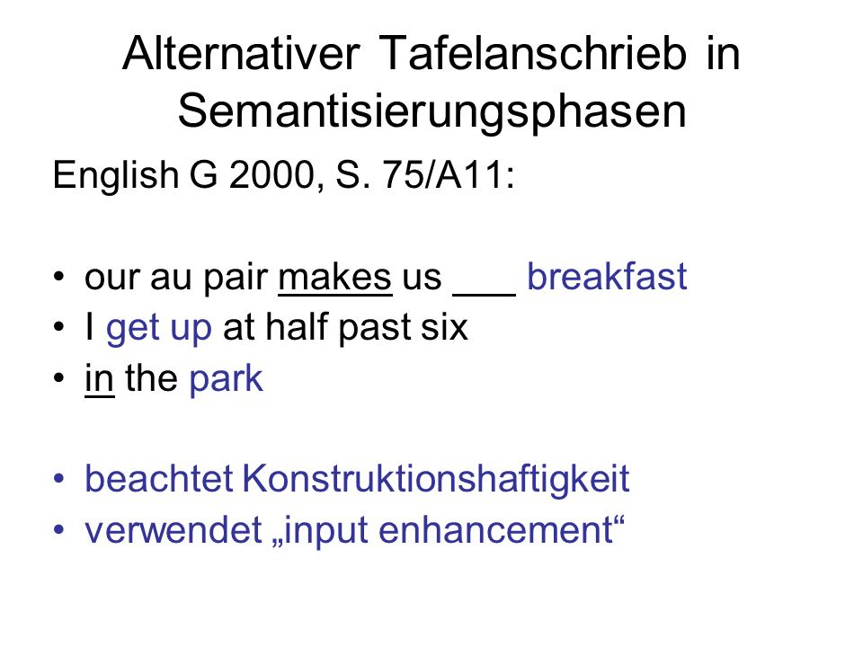 Alternativer Tafelanschrieb in Semantisierungsphasen English G 2000, S.