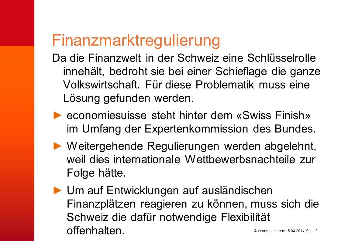 © economiesuisse Da die Finanzwelt in der Schweiz eine Schlüsselrolle innehält, bedroht sie bei einer Schieflage die ganze Volkswirtschaft.