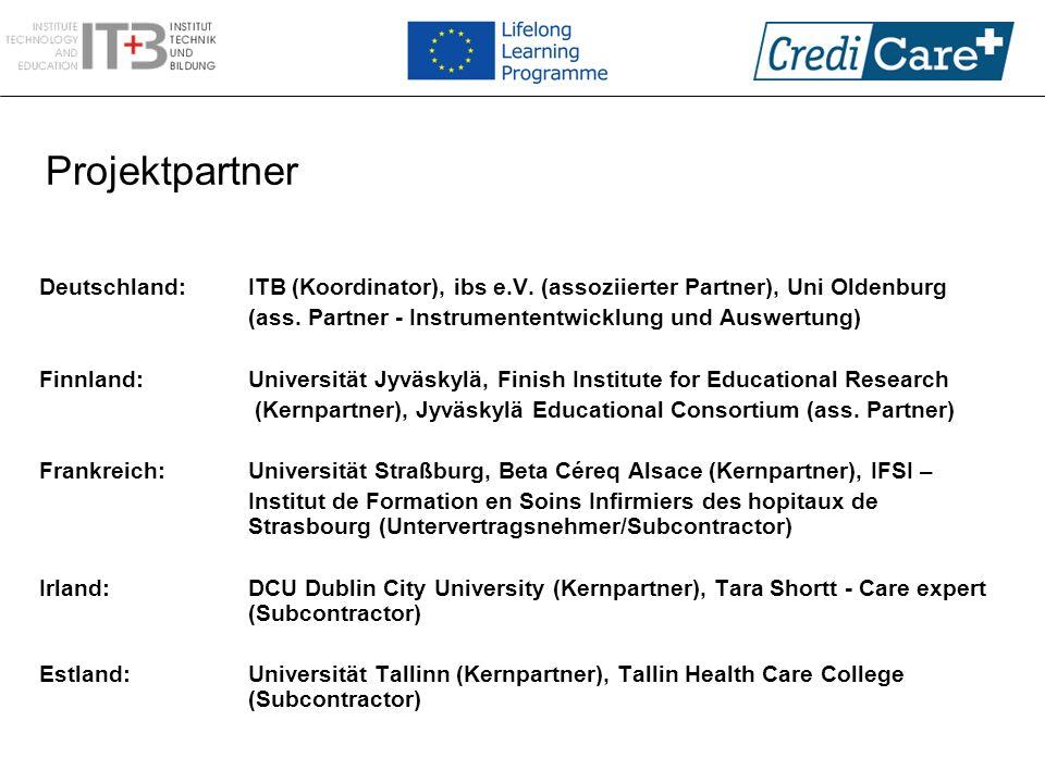 Projektpartner Deutschland: ITB (Koordinator), ibs e.V. (assoziierter Partner), Uni Oldenburg (ass. Partner - Instrumententwicklung und Auswertung) Fi