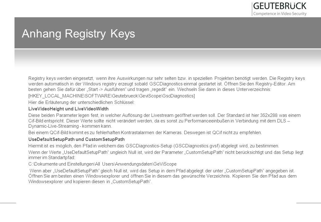 Anhang Registry Keys Registry keys werden eingesetzt, wenn ihre Auswirkungen nur sehr selten bzw. in speziellen Projekten benötigt werden. Die Registr
