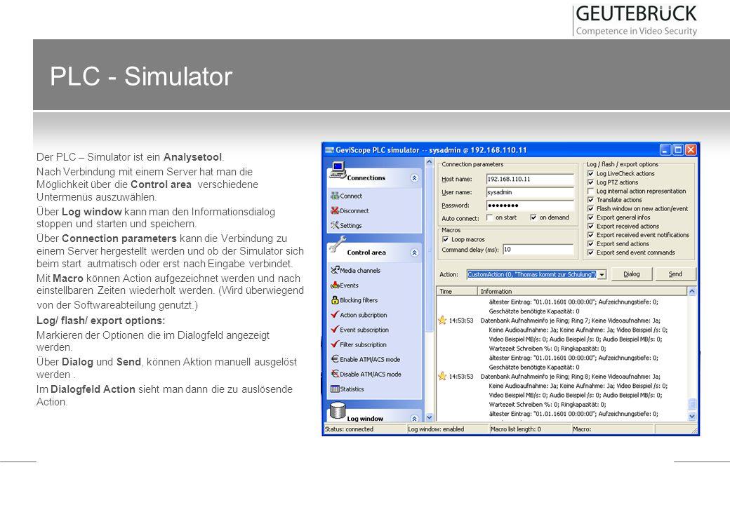 PLC - Simulator Der PLC – Simulator ist ein Analysetool. Nach Verbindung mit einem Server hat man die Möglichkeit über die Control area verschiedene U