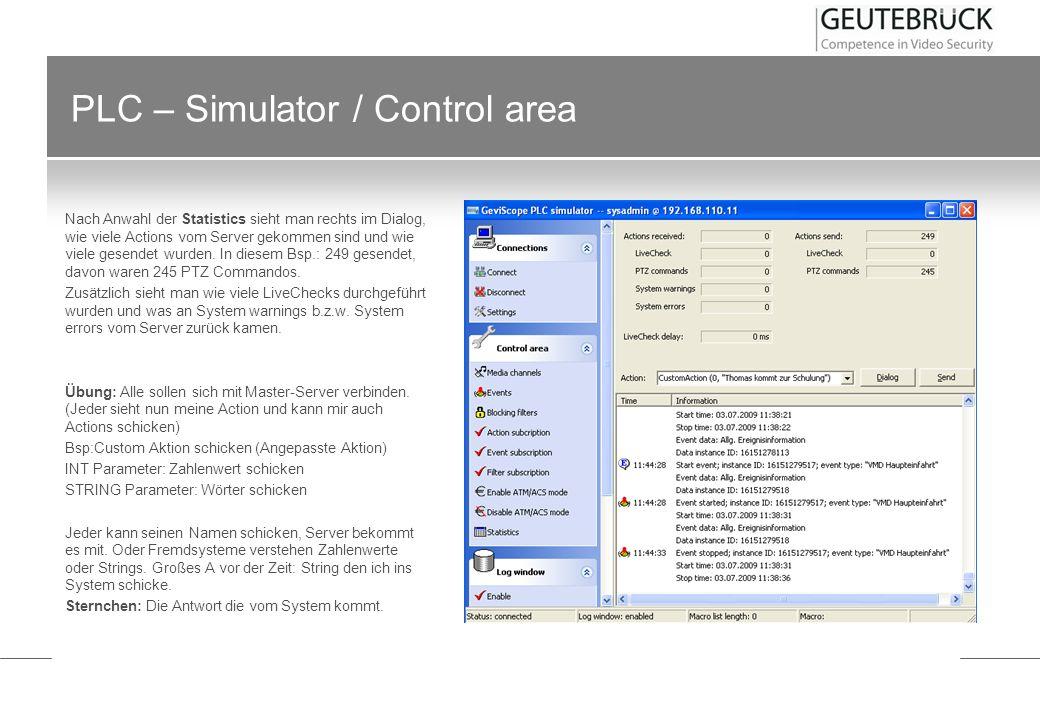 PLC – Simulator / Control area Nach Anwahl der Statistics sieht man rechts im Dialog, wie viele Actions vom Server gekommen sind und wie viele gesende