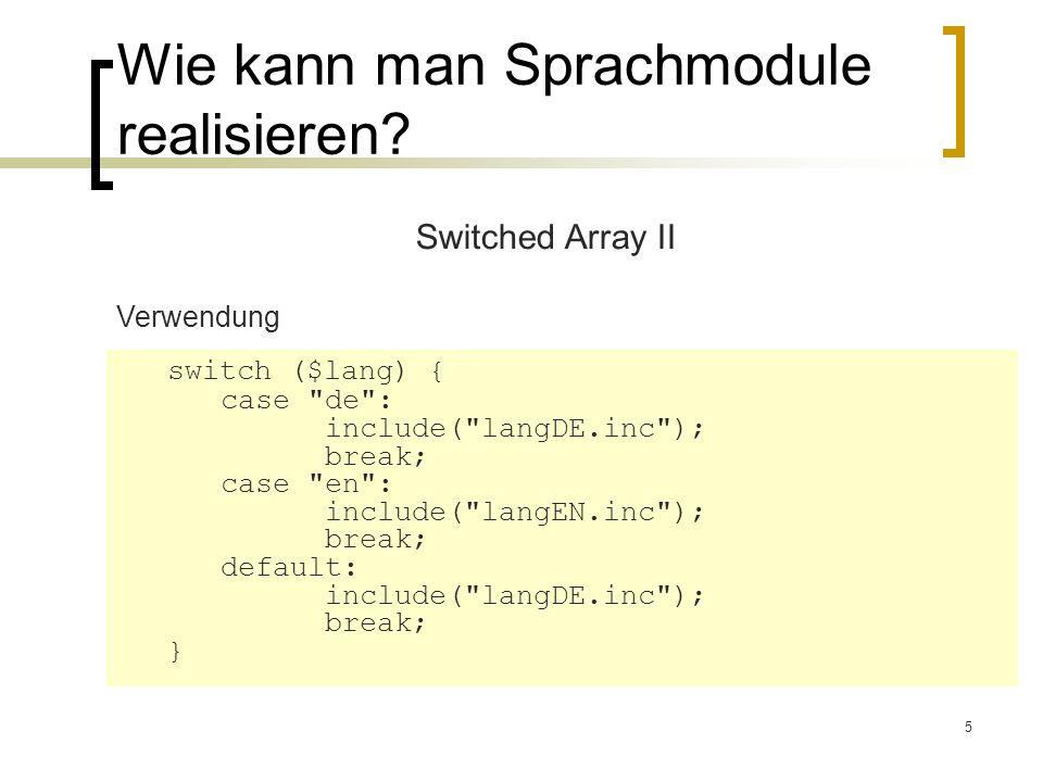 16 Entwicklungszyklus verkürzen Pear Bibliothek Translation2 erlaubt die direkte Verwendung der MO-Dateien Während der Entwicklung wird das Generieren der PO Dateien nicht benötigt Einfacher für Entwickler