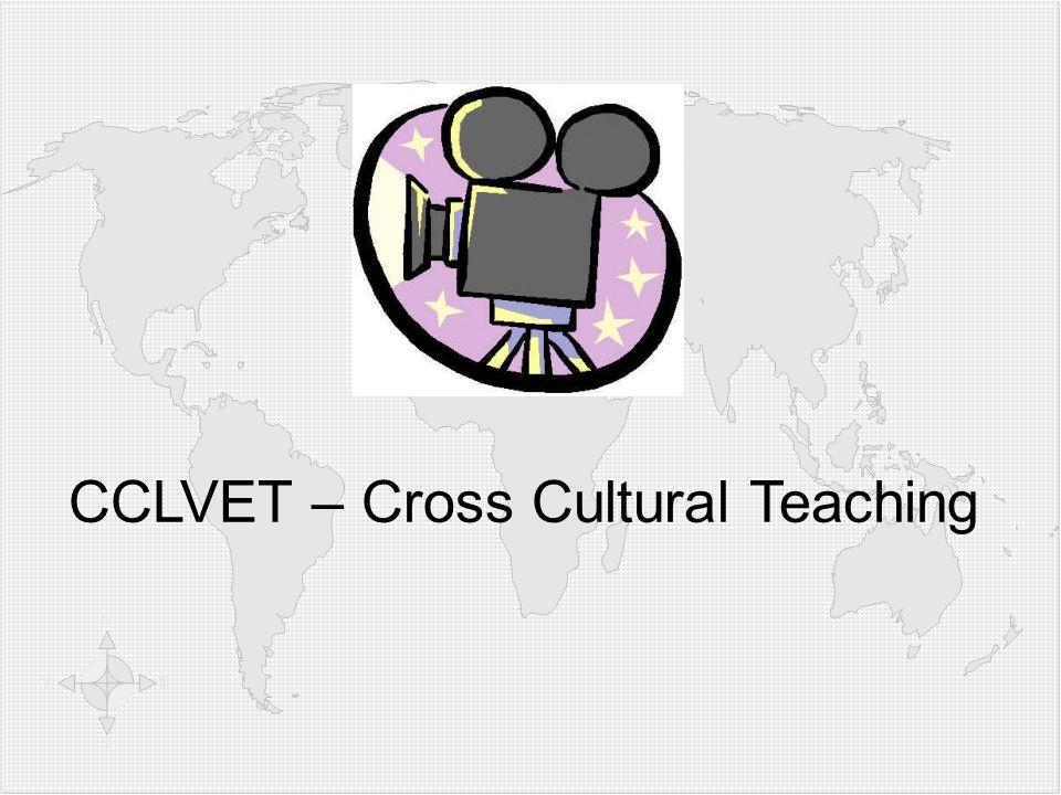 Video: CCLVET – Cross Cultural Teaching
