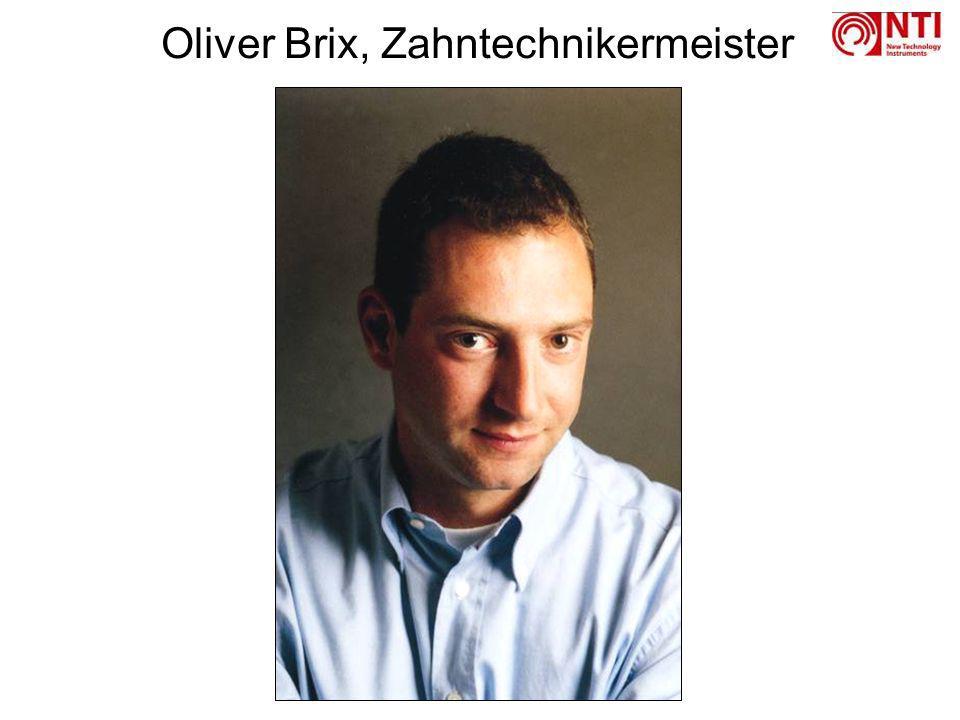 Oliver Brix, Zahntechnikermeister