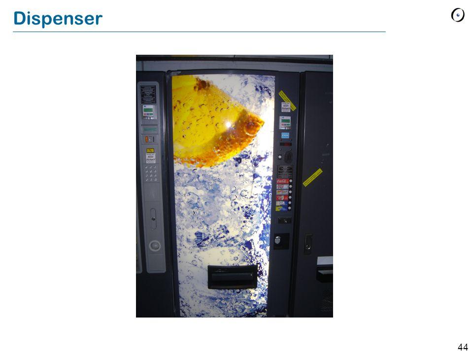 44 Dispenser
