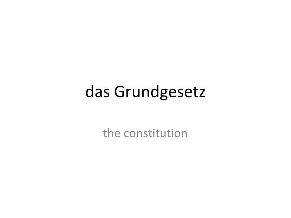 das Grundgesetz the constitution